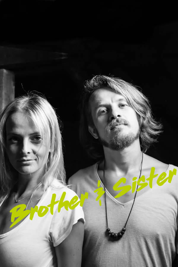 Bother & Sister